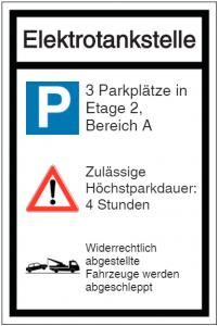 Hinweistafel Elektrotankstelle Parkplätze Parkdauer