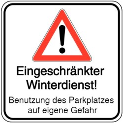 Schilder-Vorlage: Eingeschränkter Winterdienst - Benutzung des Parkplatzes auf eigene Gefahr