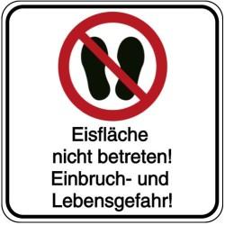 Schilder-Vorlage: Eisfläche nicht betreten! Einbruch- und Lebensgefahr