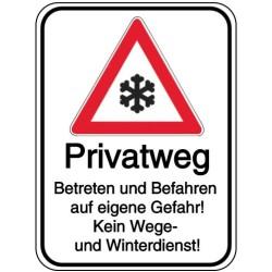 Schilder-Vorlage: Privatweg - Betreten und Befahren auf eigene Gefahr - Kein Wege- und Winterdienst