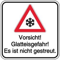 Schilder-Vorlage: Vorsicht! Glatteisgefahr! Es ist nicht gestreut.