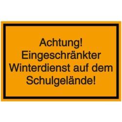 Schilder-Vorlage: Achtung! Eingeschränkter Winterdienst auf dem Schulgelände!