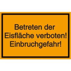 Schilder-Vorlage. Betreten der Eisfläche verboten! Einbruchgefahr!