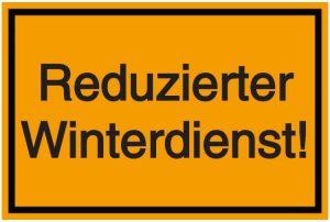 Schilder-Vorlage: Reduzierter Winterdienst!