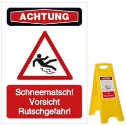 Vorlage: Schneematsch! Vorsicht Rutschgefahr!